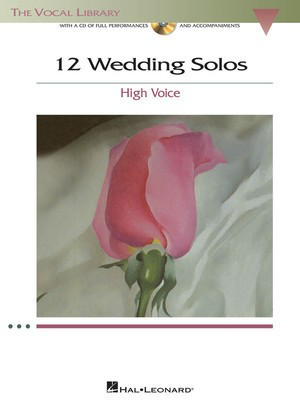 12 Wedding Solos - The Vocal Library - High Voice - Various - Classical Vocal High Voice Hal Leonard /CD