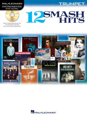 12 Smash Hits - for Trumpet - Tenor Saxophone Hal Leonard Trumpet Solo /CD