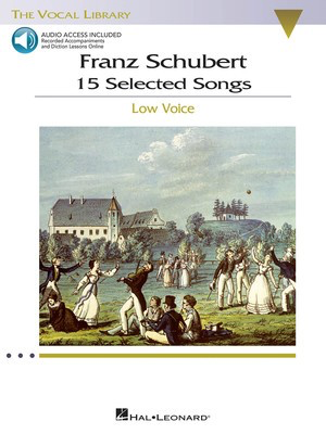 15 Selected Songs (Low Voice) - The Vocal Library - Low Voice - Franz Schubert - Classical Vocal Low Voice Hal Leonard /CD