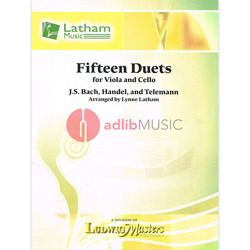 15 DUETS ARRANGED BY LATHAM FOR VIOLA & CELLO - LATHAM MUSIC