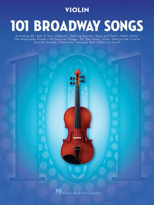 101 Broadway Songs for Violin - Various - Violin Hal Leonard