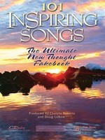 101 Inspiring Songs - The Ultimate New Thought Fakebook - Hal Leonard Lead Sheet