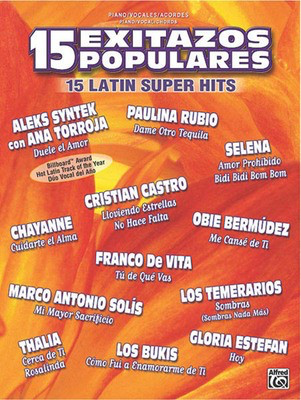 15 Latin Super Hits - 15 Exitazos Populares - Hal Leonard Piano, Vocal & Guitar