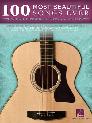 100 Most Beautiful Songs Ever - for Fingerpicking Guitar - Guitar Hal Leonard Guitar TAB with Lyrics & Chords