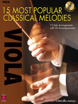 15 Most Popular Classical Melodies - 15 Solo Arrangements with CD Accompaniment - Various - Viola Various Cherry Lane Music /CD