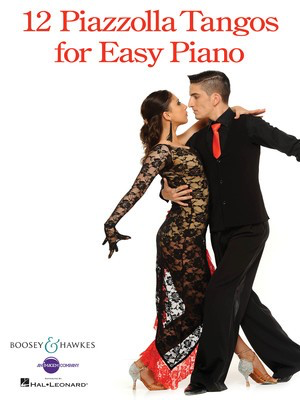 12 Piazzolla Tangos for Easy Piano - Astor Piazzolla - Piano Boosey & Hawkes Easy Piano