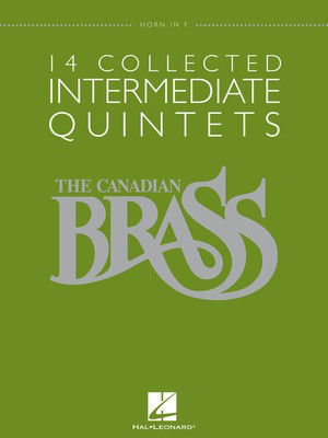 14 Collected Intermediate Quintets - Horn in F - Various - Hal Leonard Brass Quintet