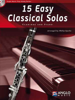 15 Easy Classical Solos - Clarinet Philip Sparke Anglo Music Press /CD