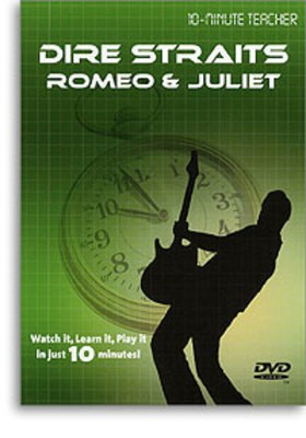 10 Minute Teacher Dire Straits Romeo & Juliet -