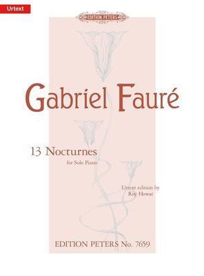 13 Nocturnes For Solo Piano - Gabriel Faure - Piano Edition Peters Piano Solo