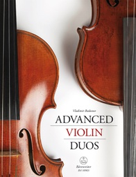 [S-BA10903] Advanced Violin Duos - Violin Duet arranged by Bodunov Barenreiter BA10903