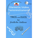 [S-MVK171707] Trios and Duos for Festive Occasions - Clarinet/Violin/Piano Accompaniment arranged by Martin Keller MVK171707
