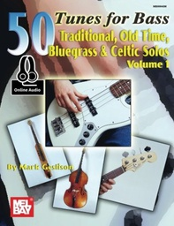 [S-MB99940M] 50 Tunes for Bass Volume 1 - Double Bass or Electric Bass by Geslison Mel Bay MB99940M