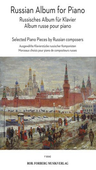 [S-F95042] Russian Album for Piano - Selected Piano Pieces by Russian Composers - Various - Piano Rob. Forberg Piano Solo