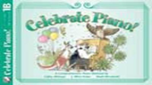 [S-FHM1110] Celebrate Piano! Lesson and Musicianship 1B - A Comprehensive Piano Method - Cathy Albergo|J. Mitzi Kolar|Mark Mrozinski - Piano Frederick Harris Music