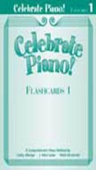 [S-FHM1150] Celebrate Piano! Flashcards 1 - Cathy Albergo|J. Mitzi Kolar|Mark Mrozinski - Piano Frederick Harris Music