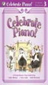 [S-FHM1300] Celebrate Piano! Lesson and Musicianship 3 - A Comprehensive Piano Method - Cathy Albergo|J. Mitzi Kolar|Mark Mrozinski - Piano Frederick Harris Music