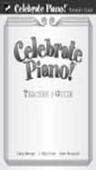 [S-FHM1500] Celebrate Piano! Teachers Guide - Cathy Albergo|J. Mitzi Kolar|Mark Mrozinski - Piano Frederick Harris Music