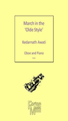 [S-FM466] March in the Olde Style - Oboe and Piano - Kedarnath Awati - Oboe Forton Music