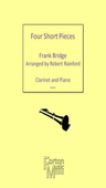 [S-FM479] Four Short Pieces - Clarinet and Piano - Frank Bridge - Clarinet Robert Rainford Forton Music
