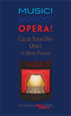 [S-G-8580] Music! Words! Opera! Create Your Own Opera -