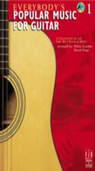 [S-G1044] Everybody's Popular Music for Guitar, Book 1 - A Collection of the Very Best Popular Music - David Hoge|Philip Groeber - Guitar FJH Music Company
