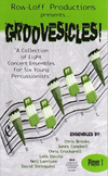 [S-GS01] Groovesicles! - A Collection of 8 Concert Ensembles for Six Young Percussionists - Various - Percussion Row-Loff Productions Percussion Sextet Score/Parts