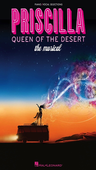 [S-313591] Priscilla Queen of the Desert - The Musical - Piano|Vocal|Guitar - Hal Leonard