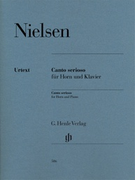 [S-HN586] Canto Serioso - for Horn and Piano - Carl Nielsen - French Horn G. Henle Verlag