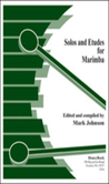 [S-HRMC001] Solos And Etudes For Marimba - Mark Johnson - Marimba HoneyRock