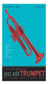 [S-JATP] Just Add Trumpet - Twenty Easy Mega-Fun Songs for Trumpet - Michael Davis|Shari Feder - Trumpet /CD