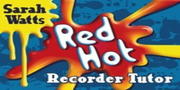 [S-M3611786] Red Hot Recorder Tutor 1 - Descant Student - Sarah Watts - Descant Recorder|Recorder Kevin Mayhew /CD