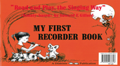 [S-MP-681] My First Recorder Book - Read and Play the Singing Way - Edward E. Gifford - Descant Recorder Dominie