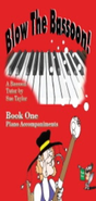 [S-SP297] Blow The Bassoon! Piano Accompaniment Book 1 - Sue Taylor - Bassoon Spartan Press Spiral Bound