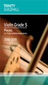 [S-TGL8183] Violin Pieces & Exercises - Grade 5 - for Trinity College London exams 2010-2015 - Violin Trinity College London