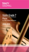 [S-TGL8206] Violin Pieces & Exercises - Grade 7 - for Trinity College London exams 2010-2015 - Violin Trinity College London