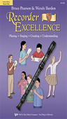 [S-W52SB] Recorder Excellence - Student Edition - Bruce Pearson|Wendy Barden - Recorder Neil A. Kjos Music Company
