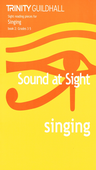 [S-TCL002723] Trinity - Sound At Sight Singing Book 2 Grade 3-5 - Trinity College London