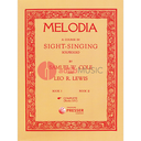 [S-431-40077] Melodia: A Course in Sight-Singing (Solfeggio) Complete (Books I-IV) - Samuel Cole & Leo R. Lewis - Presser