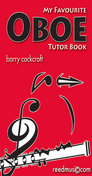 [S-RM104] My Favourite Oboe Tutor - Barry Cockcroft - Reed Music