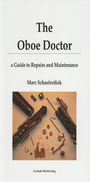 [S-ACC1203] THE OBOE DOCTOR - A GUIDE TO REPAIRS AND MAINTENANCE - MARC SCHAEFERDIEK - ACCOLADE MUSIKVERLAG