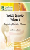 [S-741554] Let's Duet: Volume 1 - Double Bass Book - Beginning Duets for Strings - Double Bass Lynne Latham Latham Music