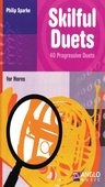 [S-44010780] Skilful Duets - 40 Progressive Duets for French Horn - Philip Sparke - French Horn Anglo Music Press French Horn Duet